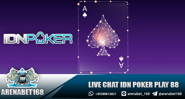 Live Chat Idn Poker Play 88